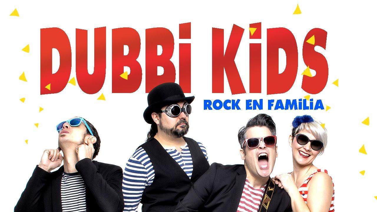 Rock para niños. DUBBI KIDS. Música en familia.