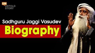 Sadhguru Jaggi Vasudev | Biography | Unplug With Sadhguru | #IshaFoundation