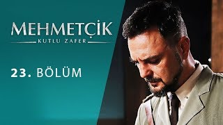 Mehmetcik Kutul Amare (Kutul Zafer) episode 23 with English subtitles