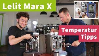 Lelit Mara X Temperatur-Tipps - Brüh-Priorität richtig einsetzen