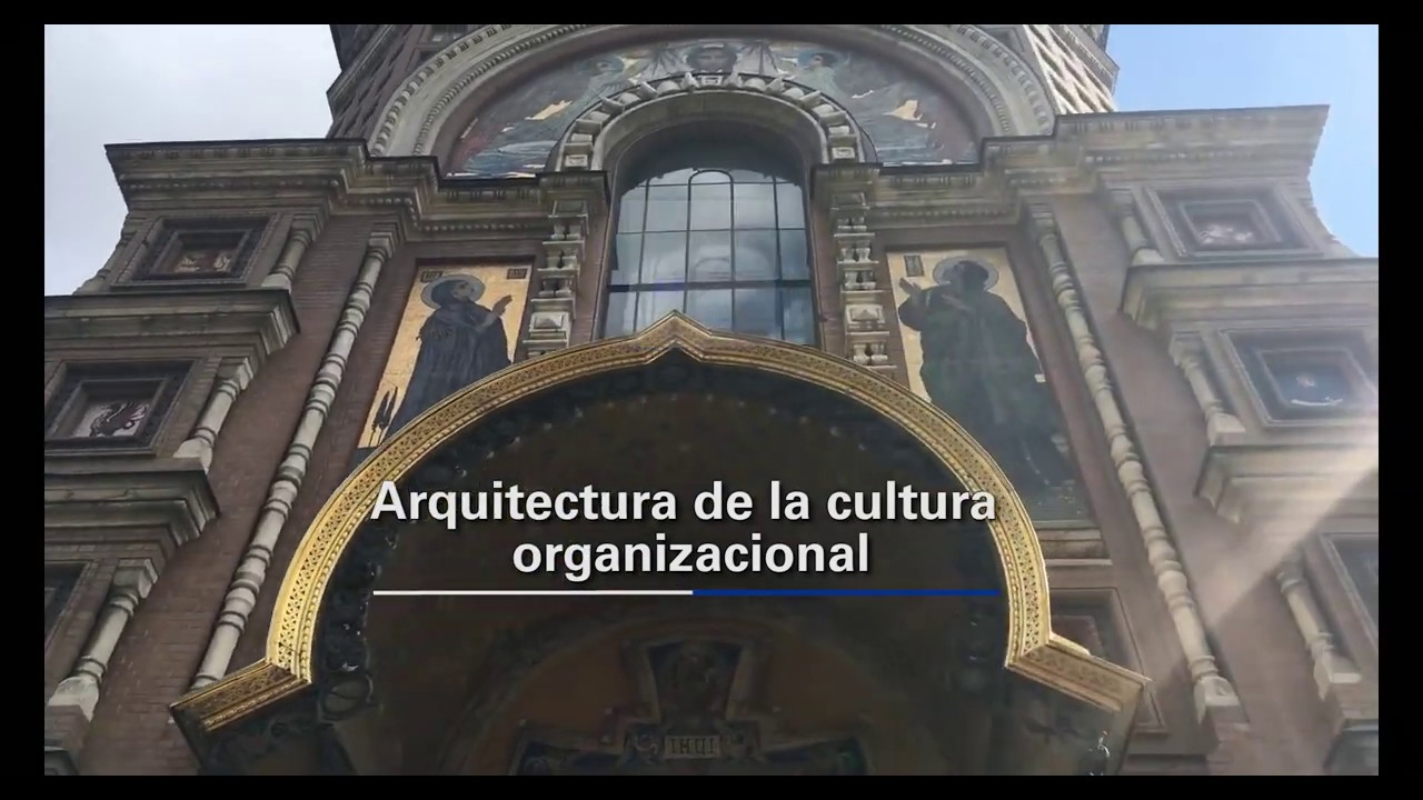 Arquitectura de la Cultura Organizacional