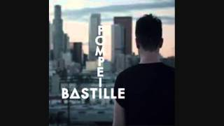 Bastille - Pompeii (But if you close your eyes) - With Lyrics - High Quality Mp3