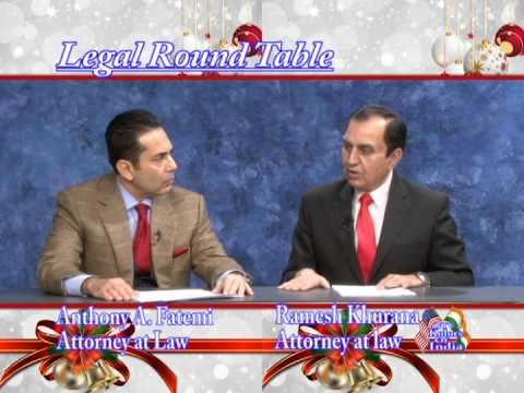 Attorney Khurana & Attorney Fatemi Legal Round Table Week 1