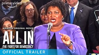 ALL IN: The Fight For Democracy Official Trailer Prime Video