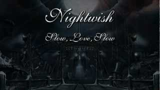 Nightwish   Slow, Love, Slow (With Lyrics)