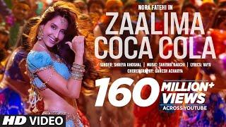 Zaalima Coca Cola Song | Nora Fatehi | Tanishk Bagchi | Shreya Ghoshal | Vayu