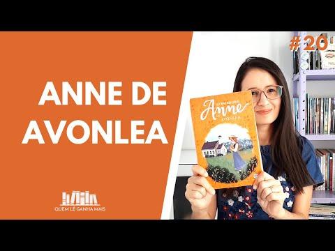 ANNE DE AVONLEA, de LUCY M. MONTGOMERY #20   (Resenha sem Spoilers)