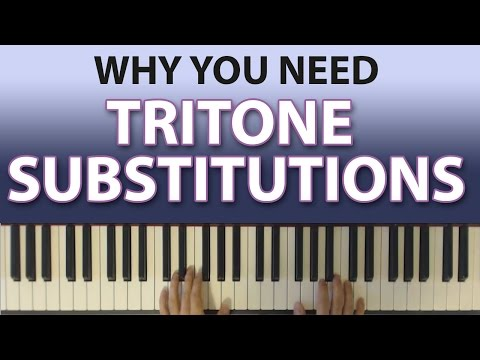 How to Play Tritone Substitutions (AND WHY YOU SHOULD CARE!)