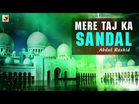 Mere Taj Ka Sandal - Ramzan Special Qawwali - Baba Tajwale