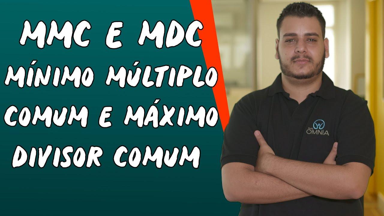 MMC e MDC: Mínimo Múltiplo Comum e Máximo Divisor Comum