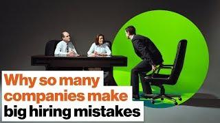 Inside bias: Why so many companies make big hiring mistakes
