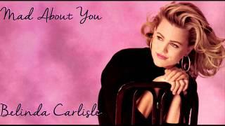 Belinda Carlisle - Mad About You (Lyrics)