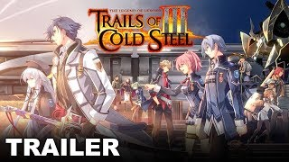 The Legend of Heroes: Trails of Cold Steel III - Announcement Trailer (PS4)