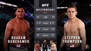 Buakaw Banchamek Vs Stephen Thompson EA Sports UFC 3