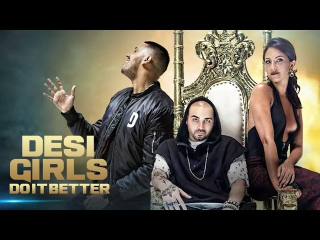 Desi Girls Do It Better Full Video Song | RAOOL, JAZ DHAMI | Hindi Songs