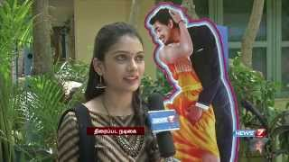 Iruvar Ondranal Heroine Talks About The Love On Campus  Super Housefull   News7 Tamil