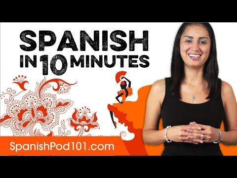 Learn Spanish in 10 Minutes - ALL the Basics You Need - YouTube