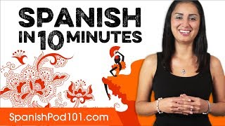 Learn Spanish in 10 Minutes - ALL the Basics You Need