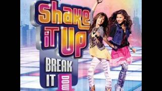 Shake It Up: Break It Down   Just Wanna Dance   Geraldo Sandell,Ricky Luna