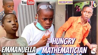 EMMANUELLA APRIL FOOL HUNGRY MATHEMATICIAN (Mark Angel Comedy) (Izah Funny Comedy) (Episode)