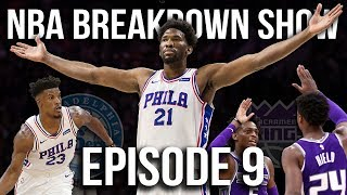 NBA Breakdown Show | Philadelphia 76ers Vs Sacramento Kings