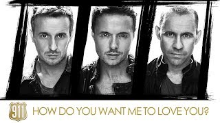 Greatest Hits ǀ 911 - How Do You Want Me To Love You?