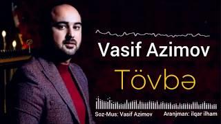 Vasif Azimov - Tovbe (2019) YENI
