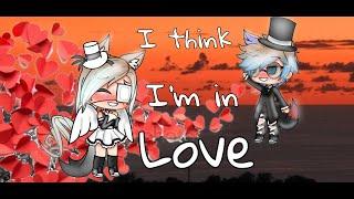 °•Kat Dahlia   I Think I'm In Love•° ~ °• GachaLife Music Video •°