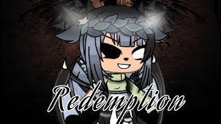 Redemption //gacha life//first song video