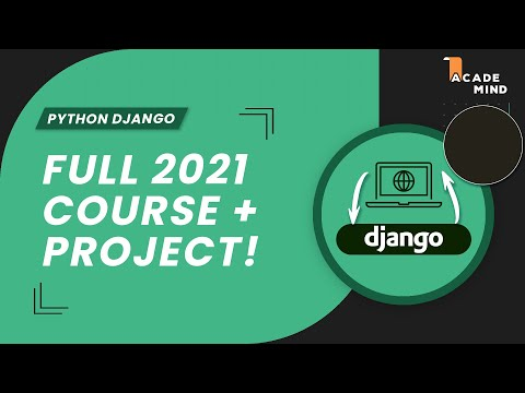 Python Django Course for Beginners 2021 - Learn Django from Scratch in this 100% Free & Tutorial!