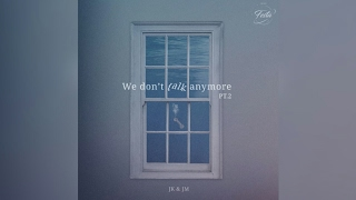 [DOWNLOAD LINKS MP3] We Don't Talk Anymore pt.2 by Jimin  Jungkook BTS
