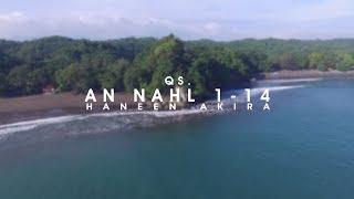TehHaneenAkira-An-Nahl1-14