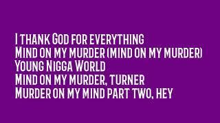 """YNW Melly - """"Mind On My Murder"""" Lyrics"""