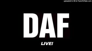 DAF – Als Wärs Das Letzte Mal [live!]