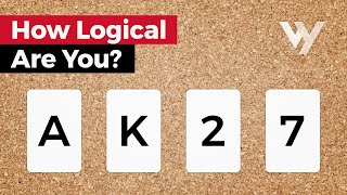 How Logical Are You? (Psychology of Reasoning)