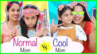 NORMAL vs COOL Mom | Types of Mom | #Fun #Sketch #Roleplay #ShrutiArjunAnand #MyMissAnand