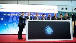 HP-NTU Digital Manufacturing Corporate Lab on #NTUsgSmartCampus