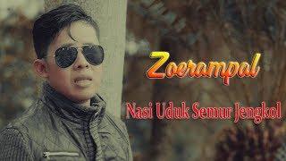 Download lagu Zoerampal Nasi Uduk Semur Jengkol Mp3