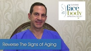 Top 3 Procedures to Reverse the Signs of Aging