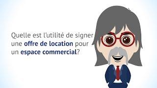 Pourquoi signer une offre de location pour un espace commercial?