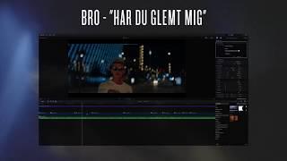"BRO   ""HAR DU GLEMT?""   Timelapse Editing"
