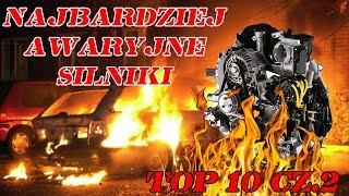 Najbardziej awaryjne silniki top 10 cz.2