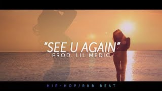 'See U Again' - Smooth Chris Brown Type Beat (Hip-Hop R&B Pop) 2018