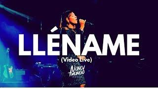 Llename - Nancy Amancio -