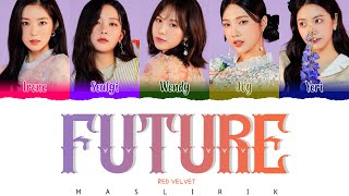 RED VELVET FUTURE MAS LIRIK...