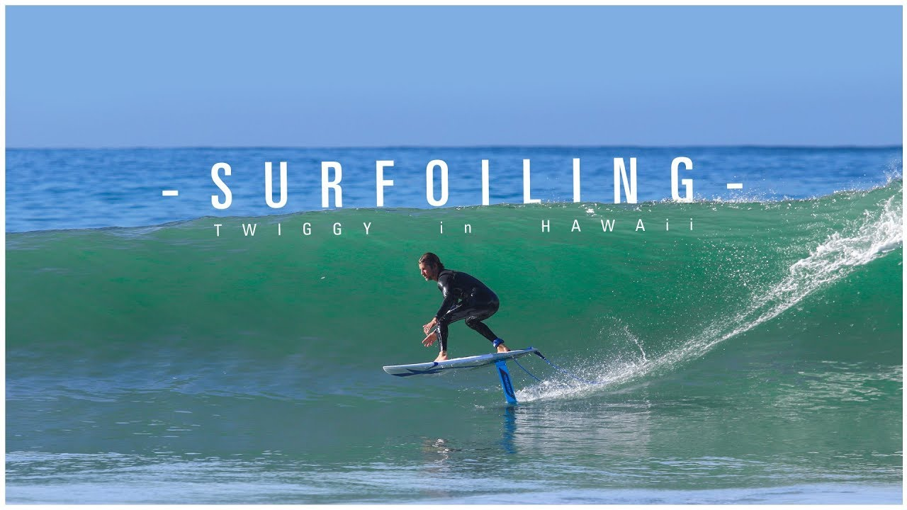 Surf Foil - Twiggy in Hawaï