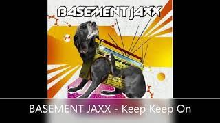 BASEMENT JAXX   Keep Keep On