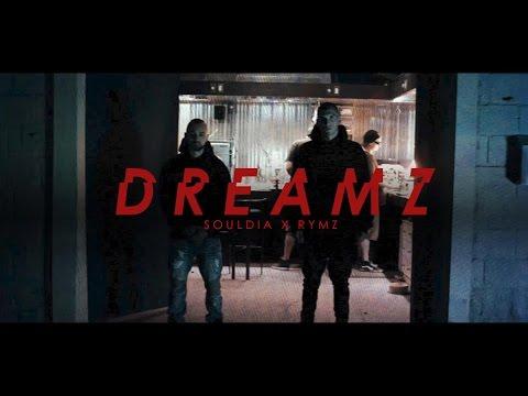 Souldia x Rymz – Dreamz