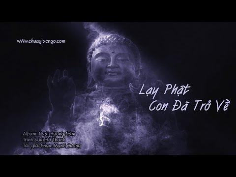 Lạy Phật con đã trở về