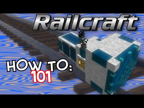 How To: Railcraft 101